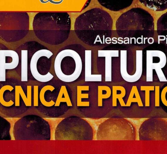 Apicoltura tecnica e pratica – Alessandro Pistoia