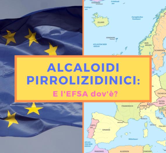 Alcaloidi pirrolizidinici: e l'Europa dov'è?