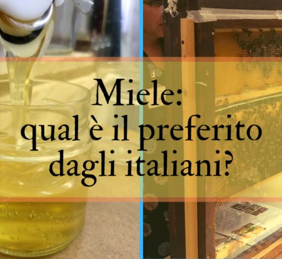 Miele: qual è il preferito dagli italiani?